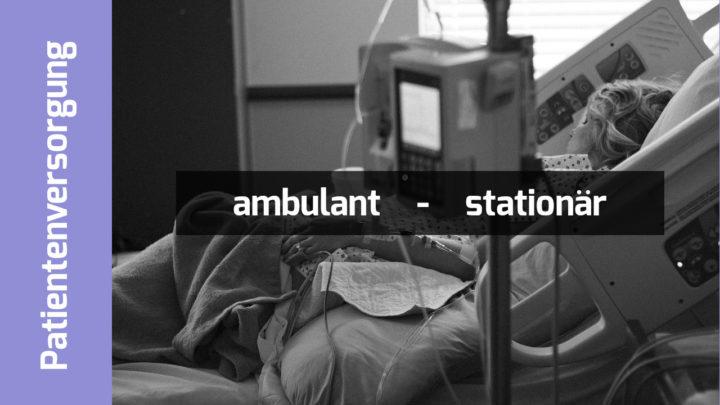 "Patientin im Krankenhausbett. Schriftzug: ""ambulant - stationär"""