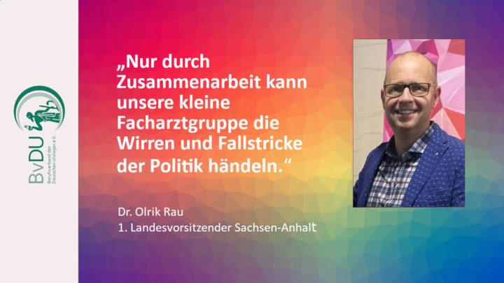 """Landesvorsitzender im Porträt: """"Nur durch Zusammenarbeit kann unsere kleine Facharztgruppe die Wirren und Fallstricke der Politik händeln."""""""