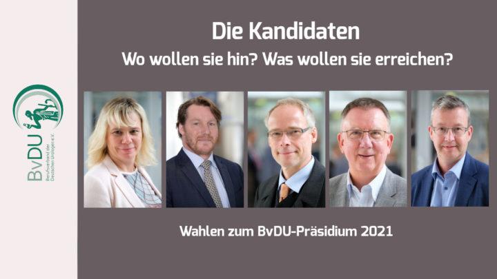 Wahlen zum BvDU-Präsidium – Die dritte Vorstellungsrunde der Kandidaten